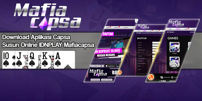 Download Aplikasi Capsa Susun Online IDNPLAY Mafiacapsa